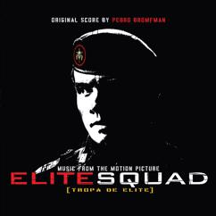 Pedro Bromfman: Elite Squad (Music from the Motion Picture)