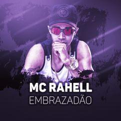 MC Rahell: Embrazadão
