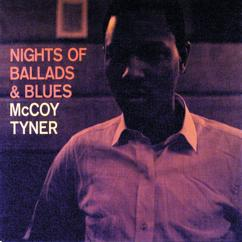 McCoy Tyner: Nights Of Ballads & Blues