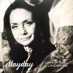 Christina Lindberg: Mayday