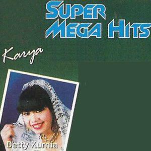 Detty Kurnia: Super Mega Hits Karya
