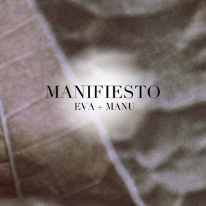 Eva & Manu: Manifiesto