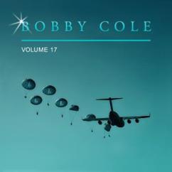 Bobby Cole: Bobby Cole, Vol. 17