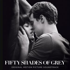Various Artists: Fifty Shades Of Grey (Original Motion Picture Soundtrack)