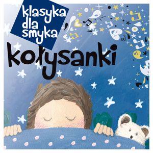 Various Artists: Klasyka Dla Smyka - Kolysanki