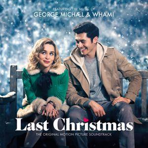 George Michael & Wham!: George Michael & Wham! Last Christmas: The Original Motion Picture Soundtrack
