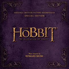 "Howard Shore: Thrice Welcome (From ""The Hobbit - The Desolation Of Smaug"")"