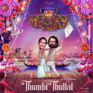 """A.R. Rahman: Thumbi Thullal (From """"Cobra"""")"""