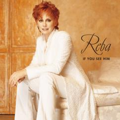 Reba McEntire: I'll Give You Something To Miss