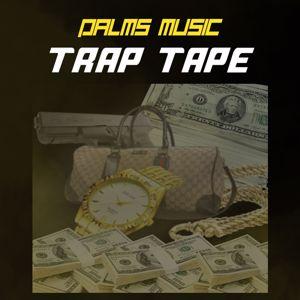 Palms Music: Trap Tape
