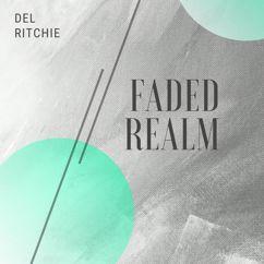 Del Ritchie: Faded Realm
