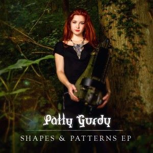 Patty Gurdy: Shapes & Patterns EP
