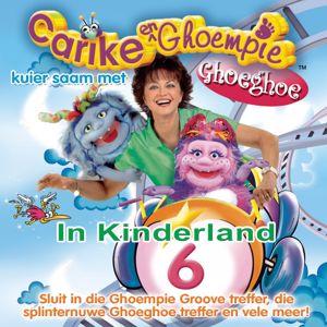 Carike Keuzenkamp: Carike & Ghoempie Kuier Saam Met Ghoeghoe In Kinderland 6