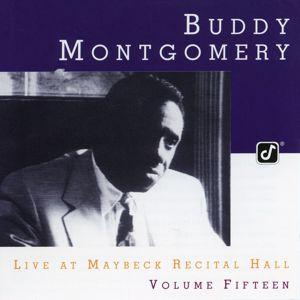 Buddy Montgomery: The Maybeck Recital Series, Vol. 15