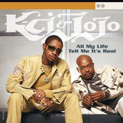 K-Ci & JoJo: All My Life/Tell Me It's Real