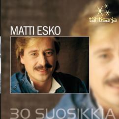 Matti Esko: Tähtisarja - 30 Suosikkia