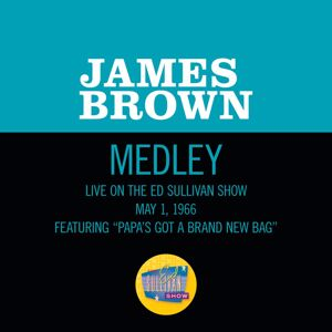 James Brown: Papa's Got A Brand New Bag/ I Got You (I Feel Good) (Medley/Live On The Ed Sullivan Show, May 1, 1966)