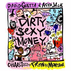 David Guetta, Afrojack, Charli XCX, French Montana: Dirty Sexy Money (feat. Charli XCX & French Montana)