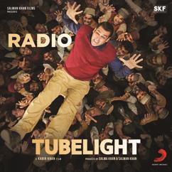"""Pritam, Kamaal Khan, Amit Mishra: Radio (From """"Tubelight"""")"""
