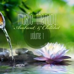 Various Artists: Music Therapy: Ambient & Chillout, Vol. 1