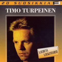 Timo Turpeinen: Liehuva liekinvarsi