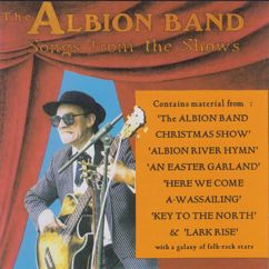 The Albion Band: Songs From The Shows