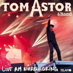 Tom Astor: Live am Nürburgring