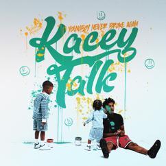YoungBoy Never Broke Again: Kacey Talk