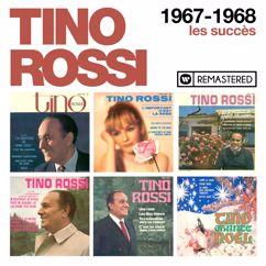 Tino Rossi: 1967-1968 : Les succès (Remasterisé en 2018)