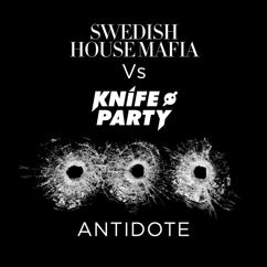 Swedish House Mafia vs. Knife Party: Antidote