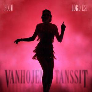 Poju, Lord Est: Vanhojen tanssit