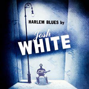 Josh White: Harlem Blues