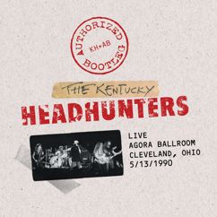 The Kentucky Headhunters: Authorized Bootleg - Live / Agora Ballroom - Cleveland, Ohio 5/13/1990