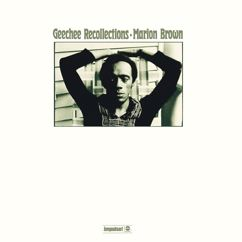 Marion Brown: Geechee Recollections