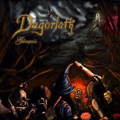 Dagorlath: Génesis
