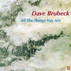Dave Brubeck: All the Things You Are