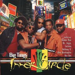 Inner Circle: Big Tings