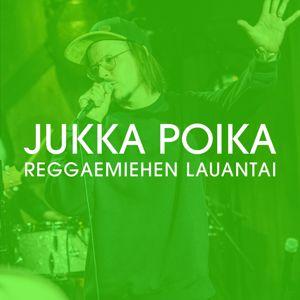 Jukka Poika: Reggaemiehen lauantai (Vain elämää kausi 12)