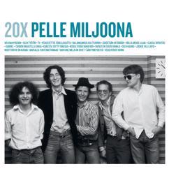 Pelle Miljoona & 1980: Tahdon rakastella sinua