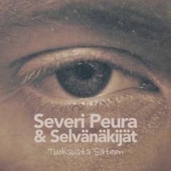 Severi Peura & Selvänäkijät: Tuoksusta Sateen