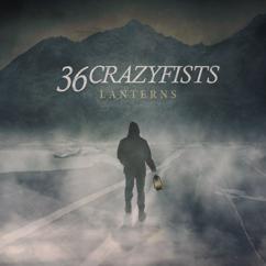 36 Crazyfists: Better To Burn
