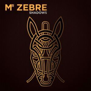 Mr Zebre: Shadows
