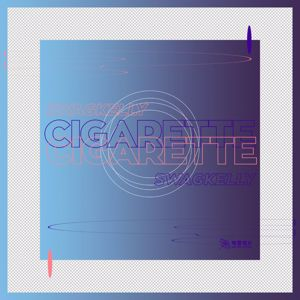 SwagKelly: Cigarette