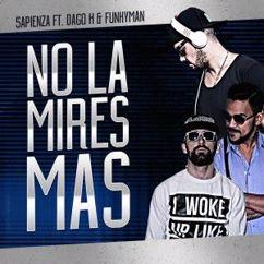Sapienza feat. Dago H. & Funkyman: No la Mires Mas