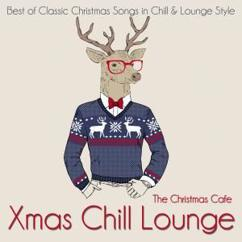 The Christmas Cafe: Xmas Chill Lounge