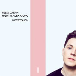 Alex Aiono, Hight, Felix Jaehn: Hot2Touch