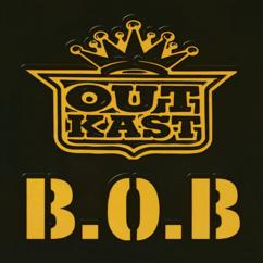 Outkast: B.O.B. (Bombs Over Baghdad)