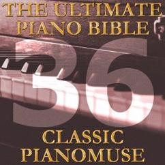 Pianomuse: The Ultimate Piano Bible - Classic 36 of 45