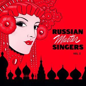 Russian Master Singers: Russian Master Singers, Vol. 1
