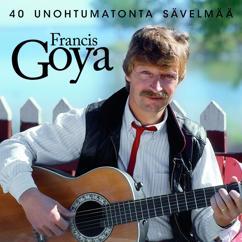 Francis Goya: 40 Unohtumatonta Laulua
